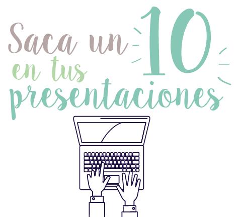 aprende a realizar una presentacion de 10 en tres pasos,