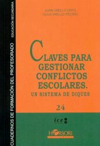 Juan Vaello Orts, Claves oara gestionar conflictos escolares