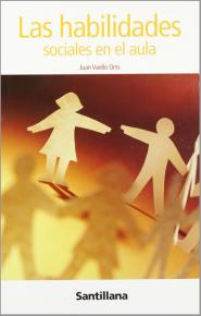 Juan Vaello Orts, Las habilidades sociales en el aula